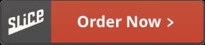 Slice Order Now